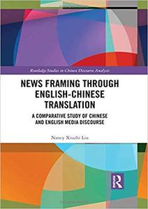 News Framing through English-Chinese translation: A comparative study of Chinese and English media discourse