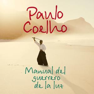 «Manual del guerrero de la luz» by Paulo Coelho