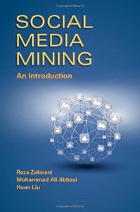 Social Media Mining: An Introduction (repost)