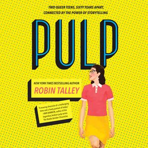 «Pulp» by Robin Talley