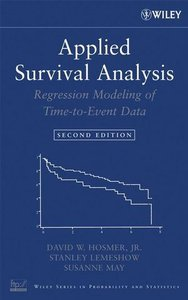 Applied Survival Analysis: Regression Modeling of Time to Event Data, 2nd Edition