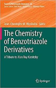 The Chemistry of Benzotriazole Derivatives [Repost]