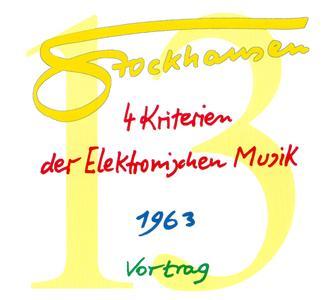 Karlheinz Stockhausen - Text-CD 13 - Vier Kriterien der Elektronischen Musik 1963 (2007) {2CD Set Stockhausen-Verlag}