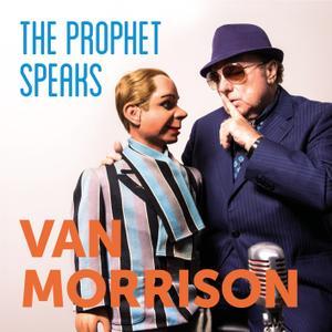 Van Morrison - The Prophet Speaks (2018) [Official Digital Download 24/96]