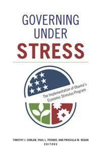 Governing under Stress : The Implementation of Obama's Economic Stimulus Program