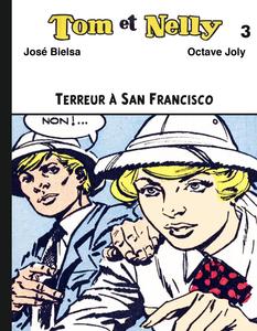 Tom et Nelly - Tome 3 - Terreur à San Francisco