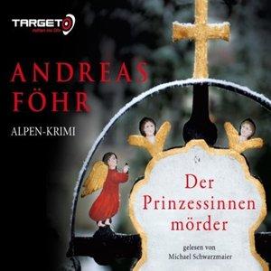 Andreas Föhr - Der Prinzessinnenmörder
