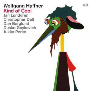 Wolfgang Haffner - Kind Of Cool (2015) {ACT}