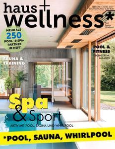 haus+wellness* – 21 Januar 2021