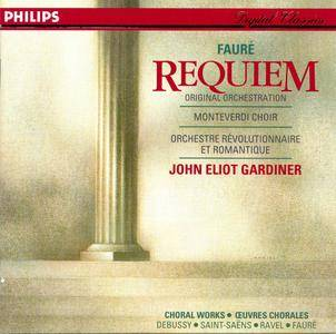 John Eliot Gardiner - Gabriel Faure: Requiem; French Choral Works: Saint-Saens, Debussy, Revel, Faure (1994) [Re-Up]