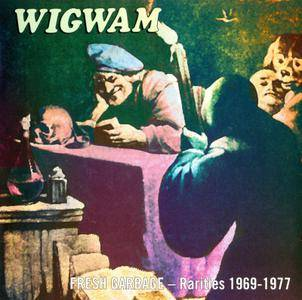 Wigwam - Fresh Garbage: Rarities 1969–1977 (2000)
