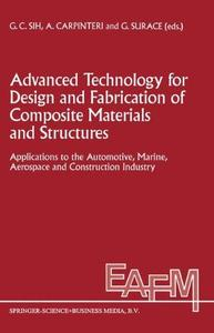 Advanced Technology for Design and Fabrication of Composite Materials and Structures: Applications to the Automotive, Marine, A