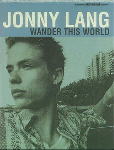 Jonny Lang - Wander This World (Authentic Guitar TAB Edition)