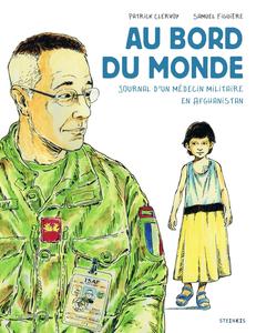 Au Bord du Monde - Journal D'un Médecin Militaire en Afghanistan