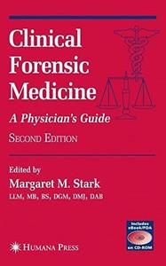 Clinical Forensic Medicine: A Physician's Guide (Forensic Science and Medicine) - 2nd Edition