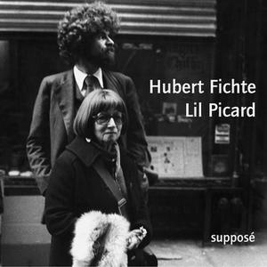 «Hubert Fichte / Lil Picard» by Hubert Fichte,Lil Picard