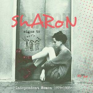 VA - Sharon Signs to Cherry Red: Independent Women 1979-1985 (2016)