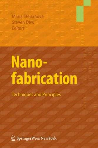 Nanofabrication: Techniques and Principles(Repost)