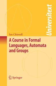 A Course in Formal Languages, Automata and Groups