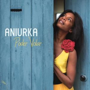 Aniurka - Poder Volar (2019)