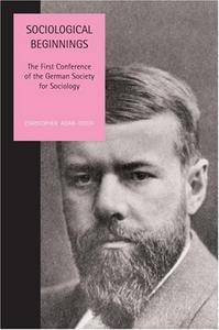 Sociological Beginnings: The First Conference of the German Society for Sociology