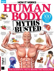 How it Works: Human Body Myths Busted – August 2019
