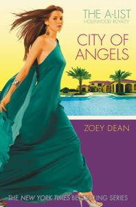 The A-List Hollywood Royalty #3: City of Angels