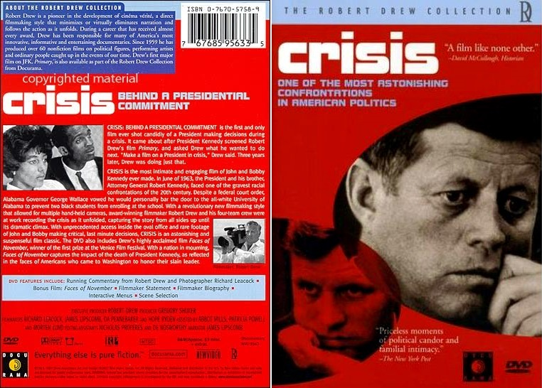 Crisis: Behind a Presidential Commitment (1963) [ReUP 2017]