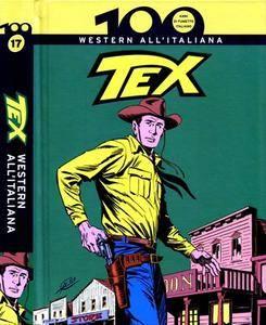 100 anni di fumetto italiano Vol.17 - Tex Western all'italiana (2010) [Repost]