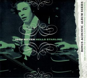 Josh Ritter - Hello Starling (2003) {2010, Bonus Acoustic Album Series}