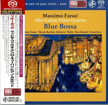 The Massimo Farao' Afro Cuban Piano Quartet - Blue Bossa (2017) [Japan] SACD ISO + Hi-Res FLAC