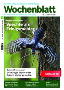 Bayerisches Landwirtschaftliches Wochenblatt Schwaben - 24. Juni 2021