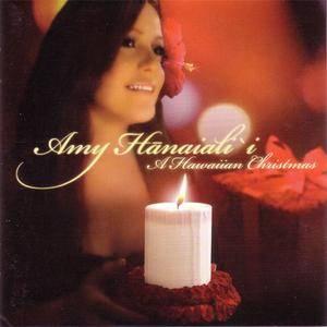 Amy Hanaiali'i - A Hawaiian Christmas (2007) {Tiki Man/Mountain Apple Company} **[RE-UP]**