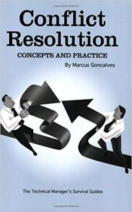 Conflict Resolution: Concepts and Practice (Repost)
