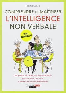 """Eric Goulard, """"Comprendre et maîtriser l'intelligence non verbale"""""""