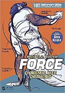 FORCE: Dynamic Life Drawing: 10th Anniversary Edition (Force Drawing Series) [Repost]