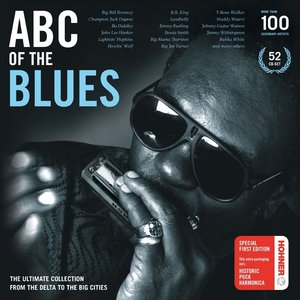 VA - ABC Of The Blues: The Ultimate Collection From The Delta To The Big Cities (2010) {Vol. 01-04, 52CD Box Set} * RE-UP *