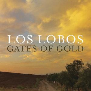 Los Lobos - Gates Of Gold (2015) [Official Digital Download 24/88]