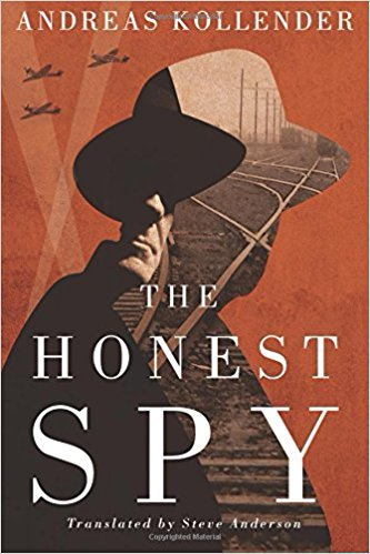 The Honest Spy - Andreas Kollender