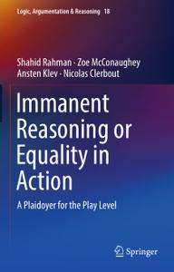 Immanent Reasoning or Equality in Action: A Plaidoyer for the Play Level (Repost)