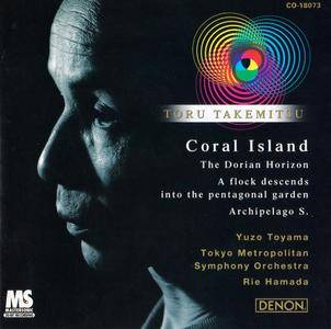 Tokyo Metropolitan SO, Yuzo Toyama, Rie Hamada - Toru Takemitsu - Orchestral Works IV: Coral Island, etc. (1998)