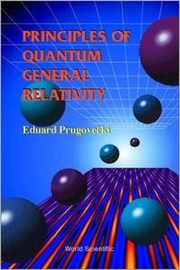 Principles of Quantum General Relativity (repost)