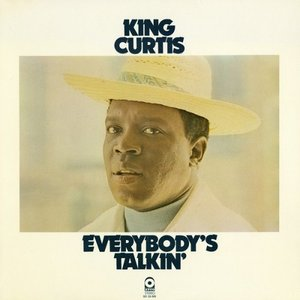 King Curtis - Everybody's Talking (1972/2012) [Official Digital Download 24bit/192kHz]
