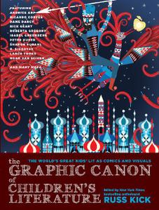 Seven Stories Press-The Graphic Canon Of Children s Literature The World s Greatest Kid s Lit As Comics And Visuals 2019 Hybri