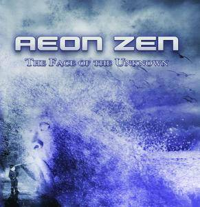 Aeon Zen - The Face Of The Unknown (2010)