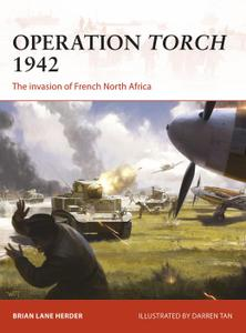 Operation Torch 1942: The invasion of French North Africa, Campaign Series, Book 312 (Campaign)
