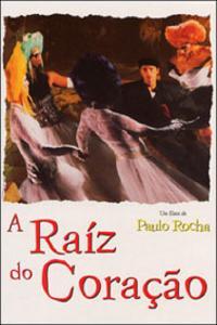 The Heart's Root (2000) A Raiz do Coração