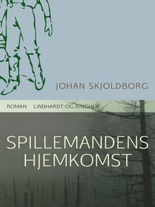 «Spillemandens hjemkomst» by Johan Skjoldborg