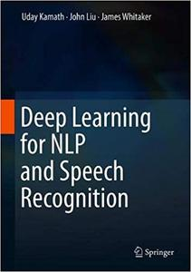 Deep Learning for NLP and Speech Recognition (Repost)