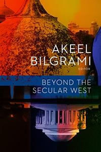 Beyond the Secular West (Repost)